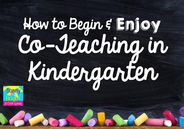 How to Begin and ENJOY Co-Teaching in Kindergarten!