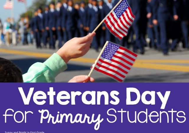 Veterans Day- Make it Meaningful in Primary!