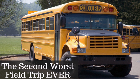 The SECOND Worst Field Trip Ever…