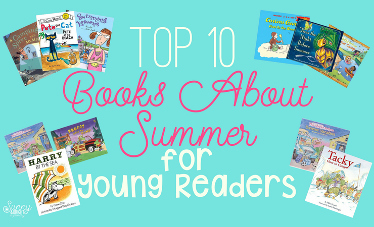 Top 10 Books About Summer for Young Readers