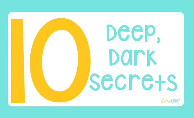 All My Deep Dark Secrets